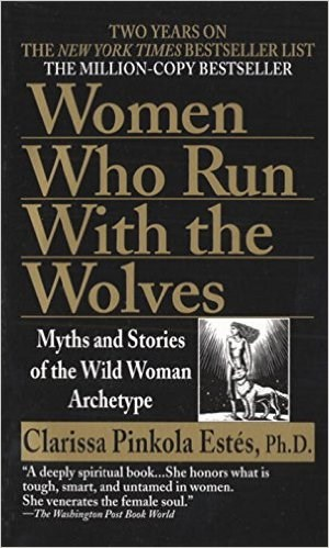 Mulheres Who Run With The Wolves