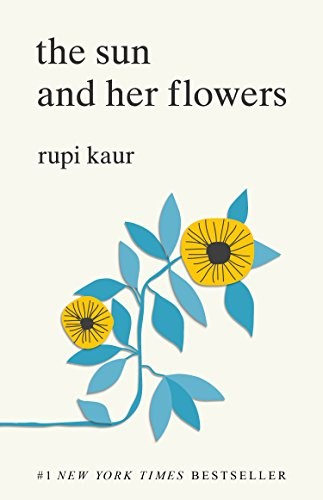 o Sun and Her Flowers by Rupi Kaur