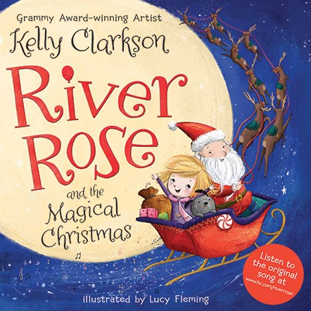 Sungai Rose and the Magical Christmas by Kelly Clarkson, illustrated by Lucy Fleming