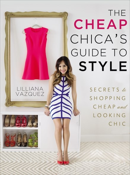 'The Cheap Chica's Guide to Style'